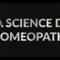 Documentaire - LA SCIENCE DE L'HOMÉOPATHIE